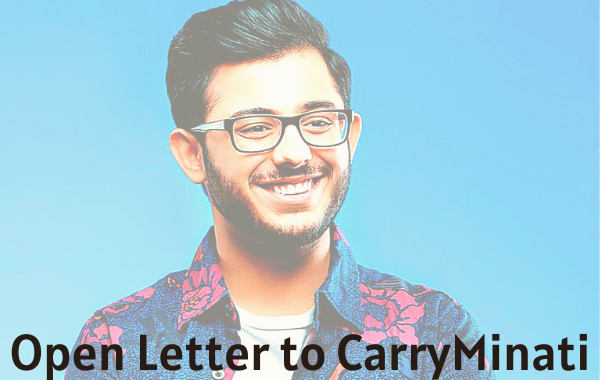 Open Letter to CarryMinati